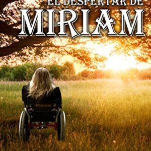 """""""El Despertar de Miriam"""" Ebook"""