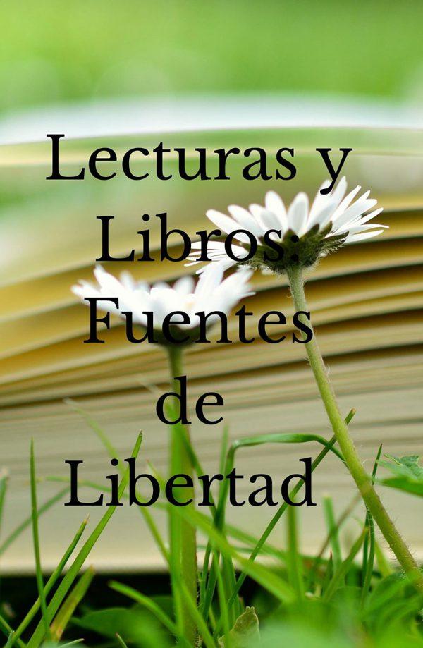 LIBROS Y LECTURAS: Fuentes de la Libertad
